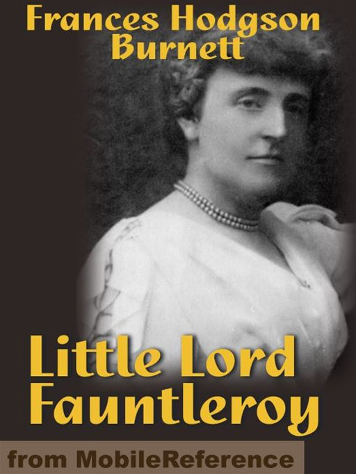 Little Lord Fauntleroy  (Mobi Classics)