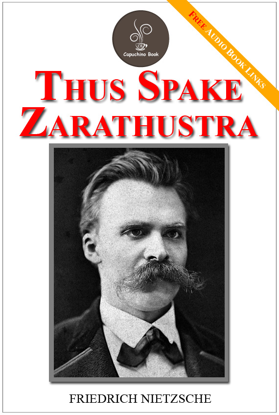 Thus spake Zarathustra - (FREE Audiobook Included!)