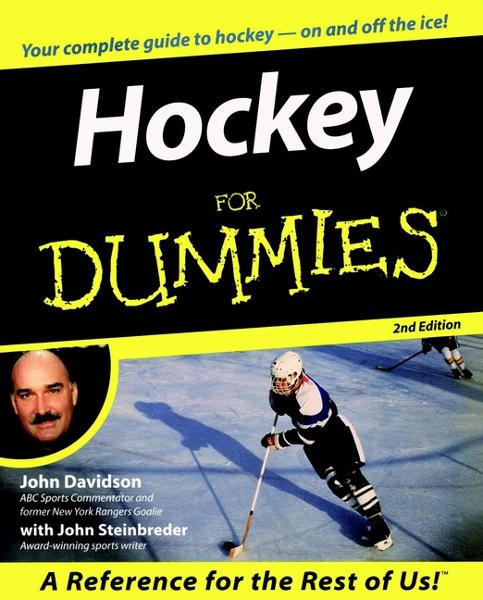 Hockey For Dummies By: John Davidson,John Steinbreder