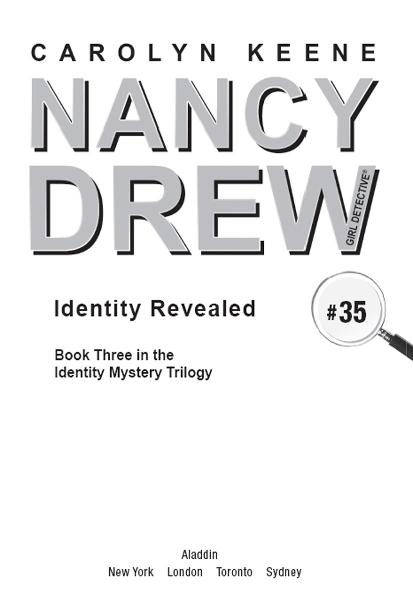 Identity Revealed By: Carolyn Keene