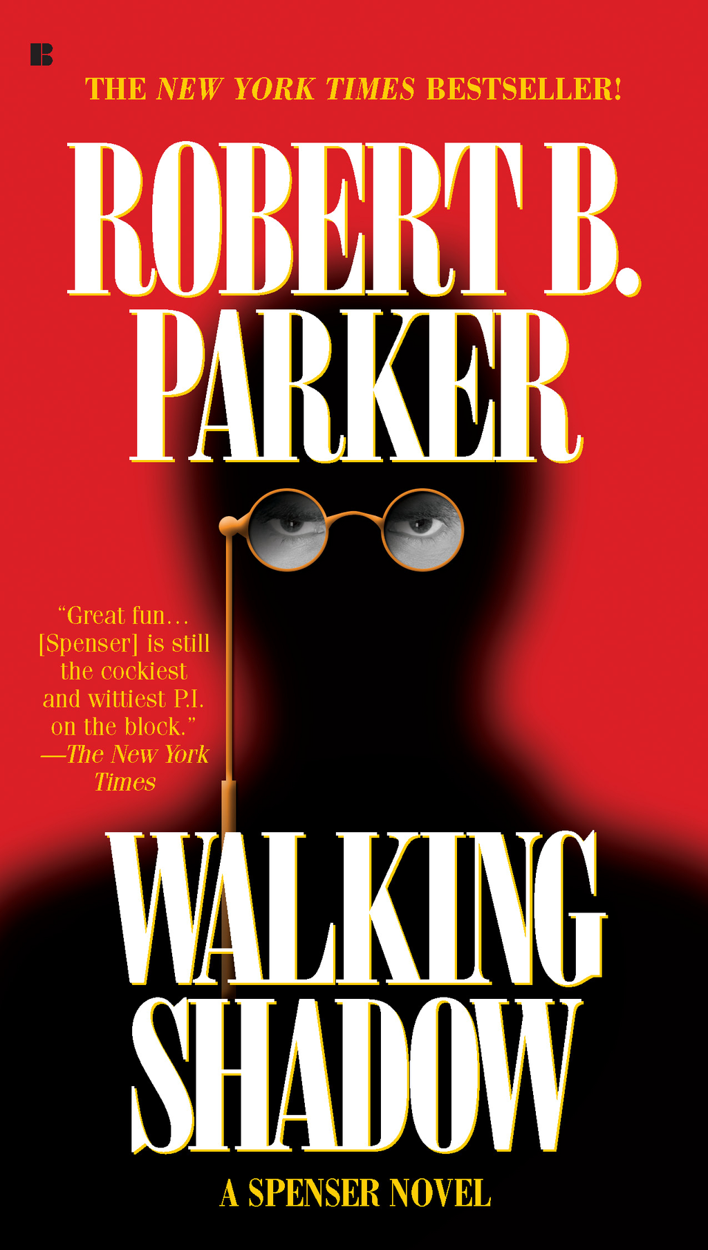 Walking Shadow By: Robert B. Parker
