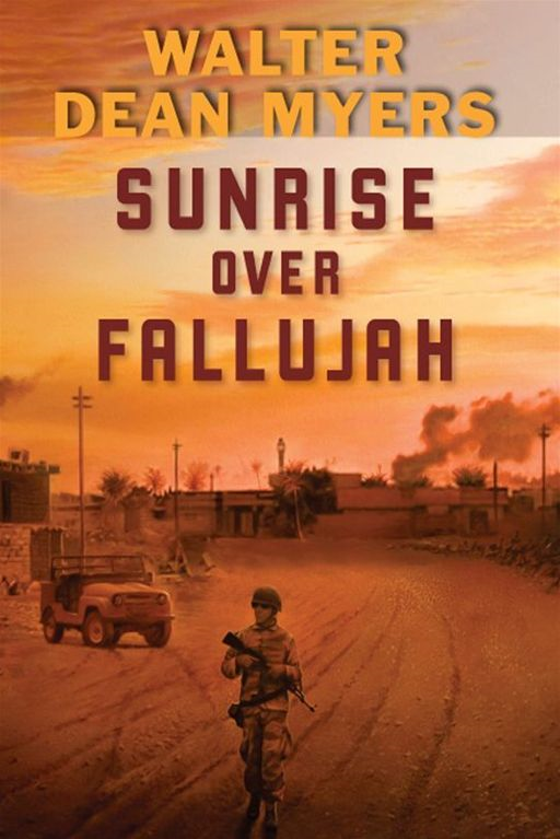 Sunrise Over Fallujah By: Walter Dean Myers