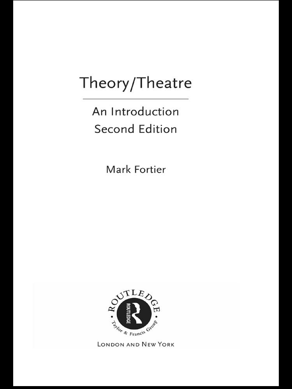 Theory/Theatre An Introduction