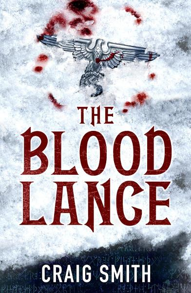 The Blood Lance By: Craig Smith