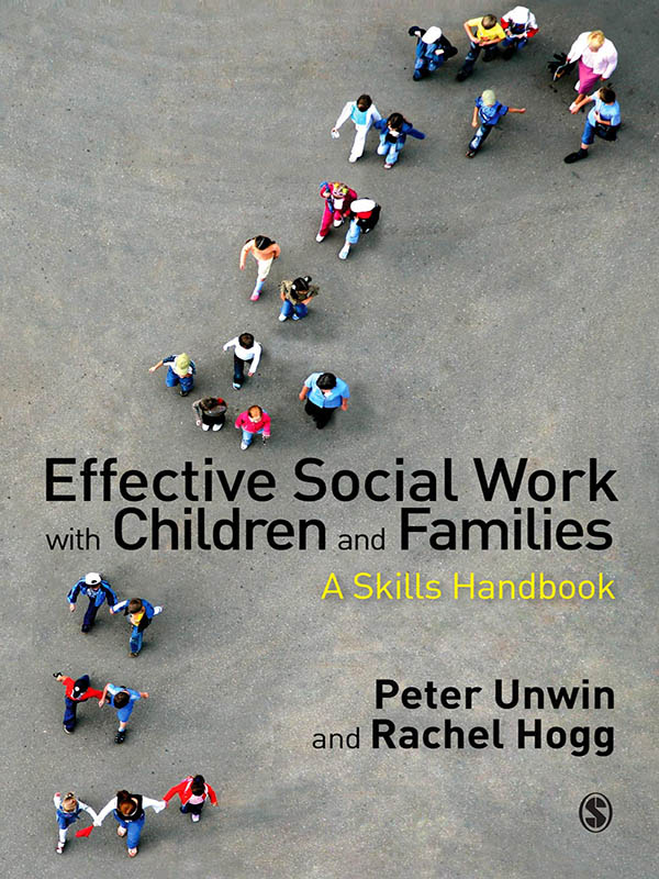 Effective Social Work with Children and Families A Skills Handbook