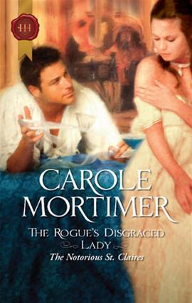 The Rogue's Disgraced Lady By: Carole Mortimer