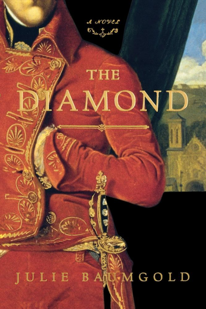 The Diamond By: Julie Baumgold