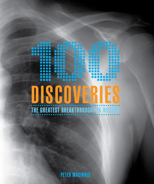 100 Discoveries By: Peter Macinnis