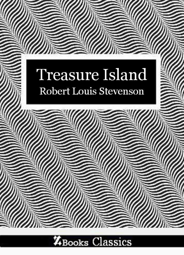 Treasure Island By: Robert Louis Stevenson