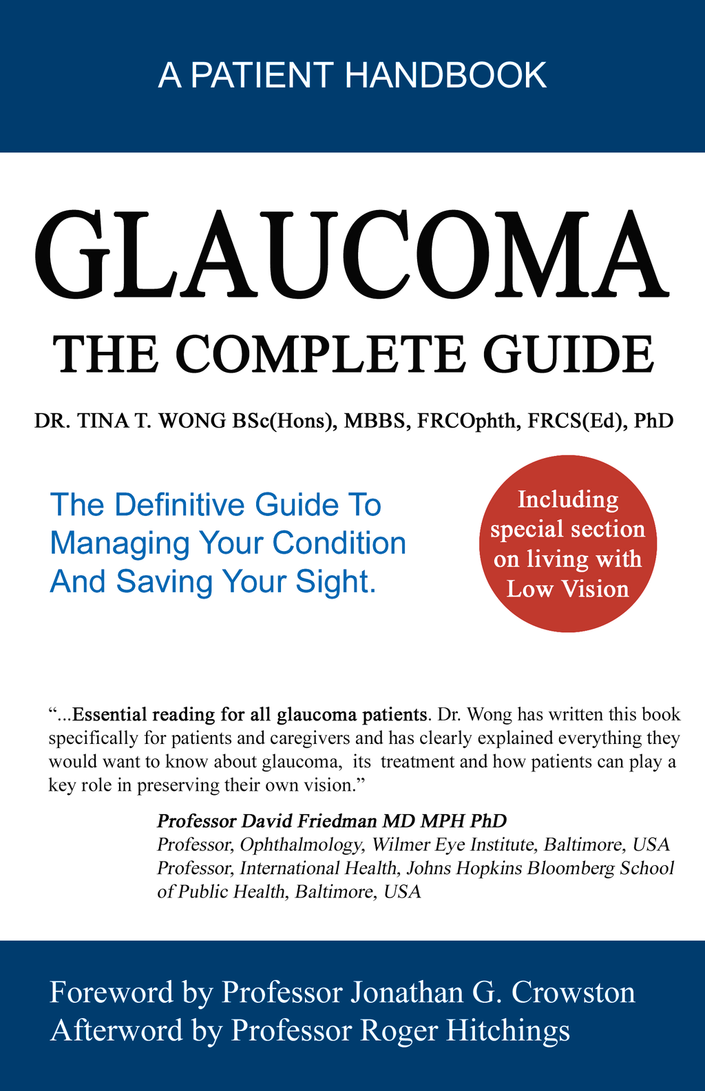 Glaucoma The Complete Guide: The Definitive Guide To Managing Your Condition And Saving Your Sight