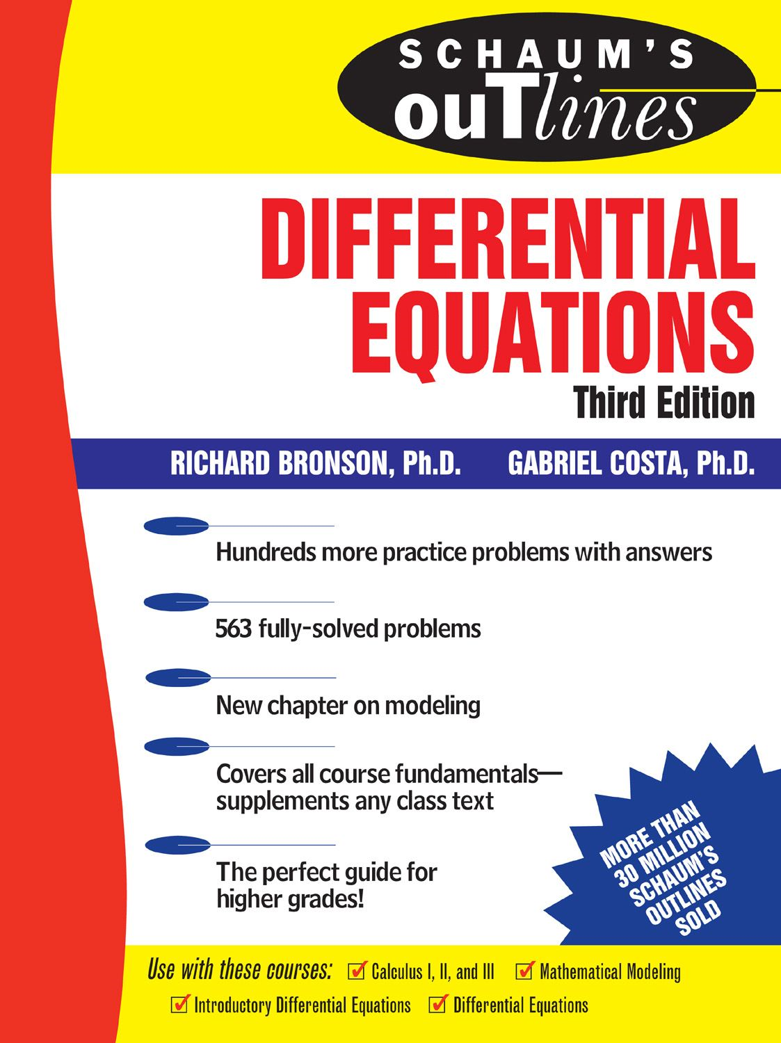 Schaum's Outline of Differential Equations 3rd edition By: Richard Bronson; Gabriel Costa