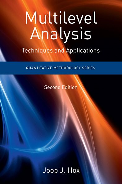 Multilevel Analysis: Techniques and Applications, Second Edition By: Joop Hox