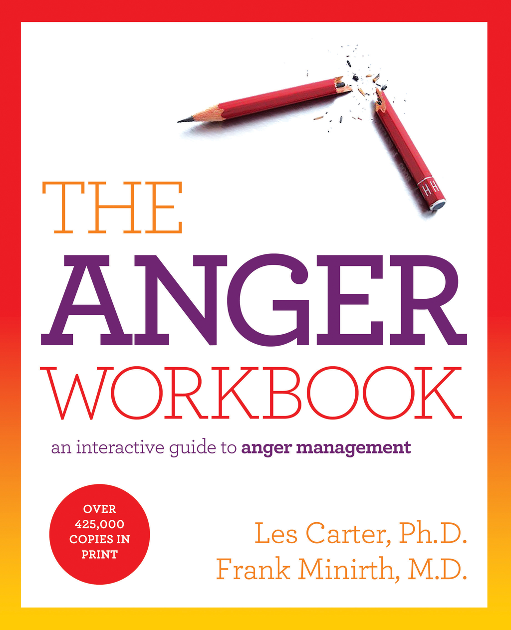 The Anger Workbook By: Les Carter