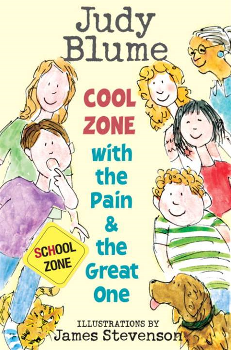 Cool Zone with the Pain and the Great One By: Judy Blume,James Stevenson