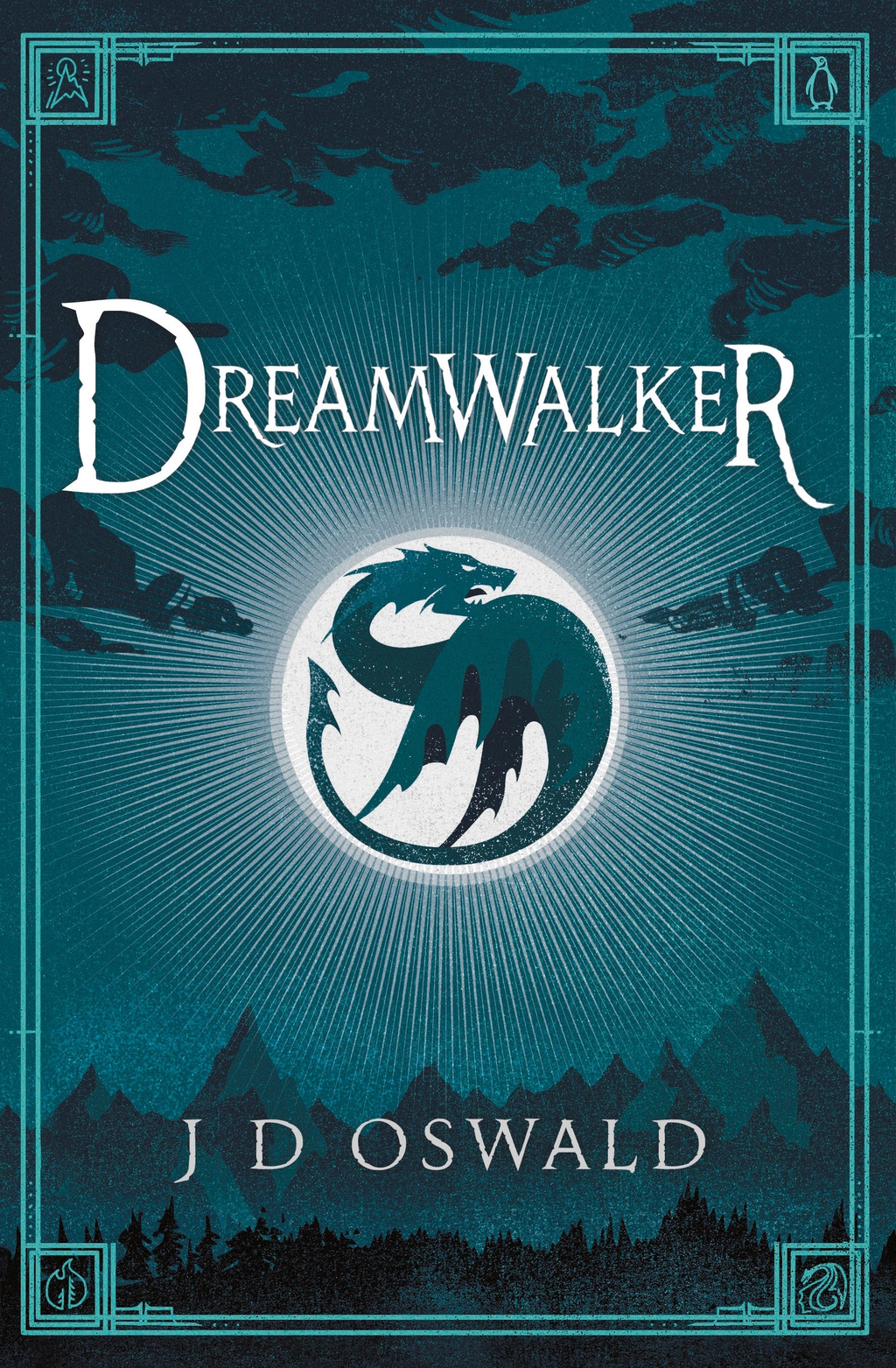 Dreamwalker The Ballad of Sir Benfro Book One