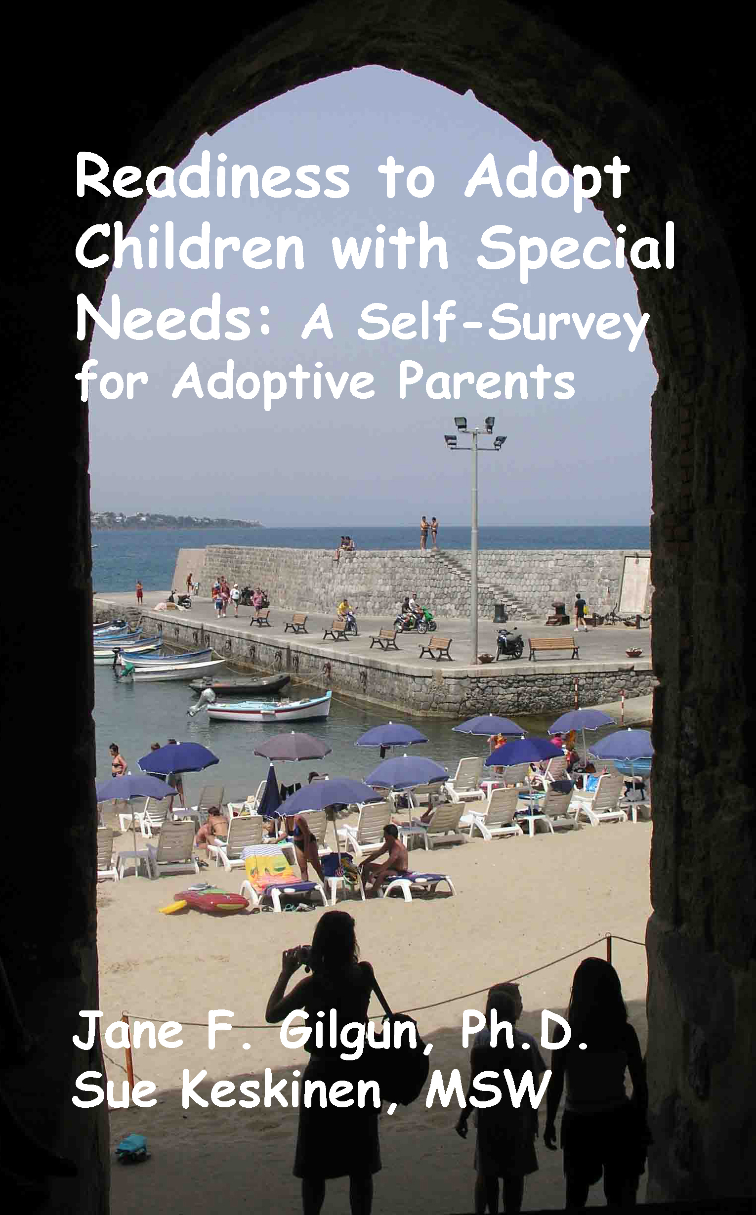 Readiness to Adopt Children with Special Needs: A Self-Survey for Prospective Adoptive Parents