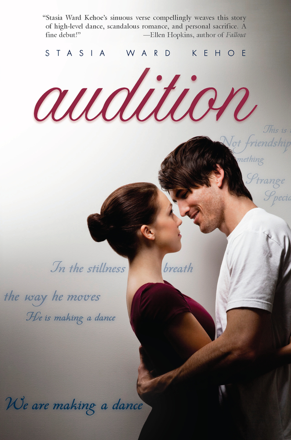 Audition By: Stasia Ward Kehoe