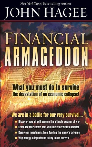 Financial Armageddon By: John Hagee