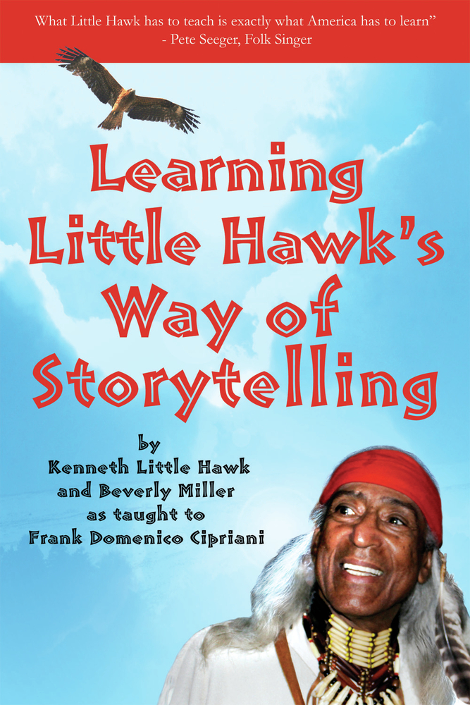 Learning Little Hawk's Way of Storytelling