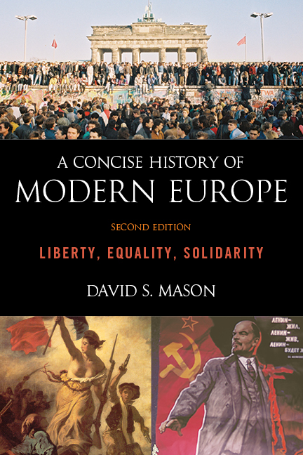 A Concise History of Modern Europe By: David S. Mason