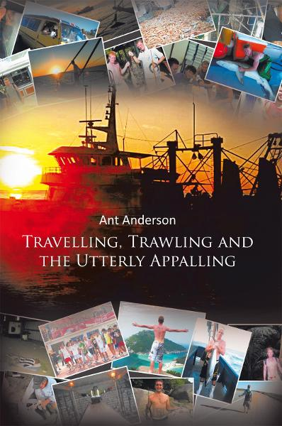 Travelling, Trawling And The Utterly Appalling Book Review