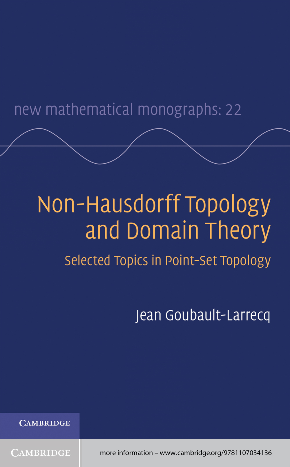 Non-Hausdorff Topology and Domain Theory Selected Topics in Point-Set Topology