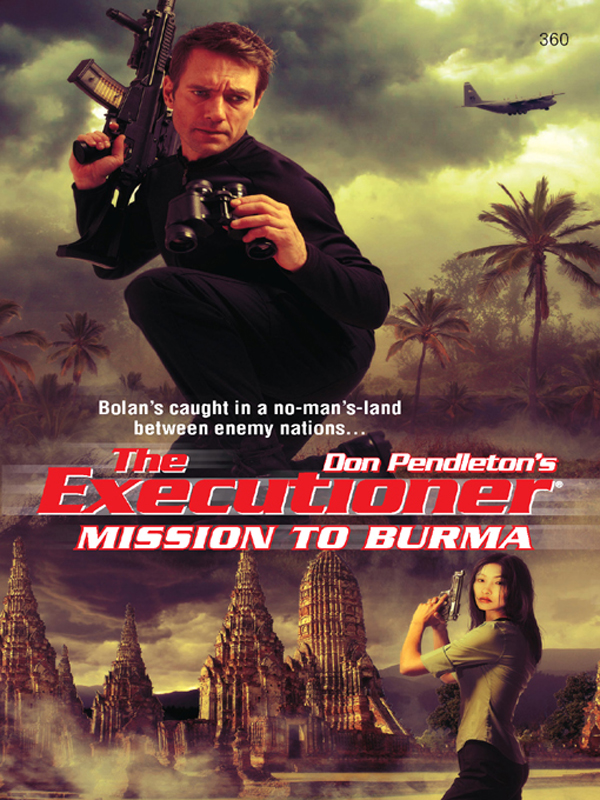 Mission to Burma By: Don Pendleton