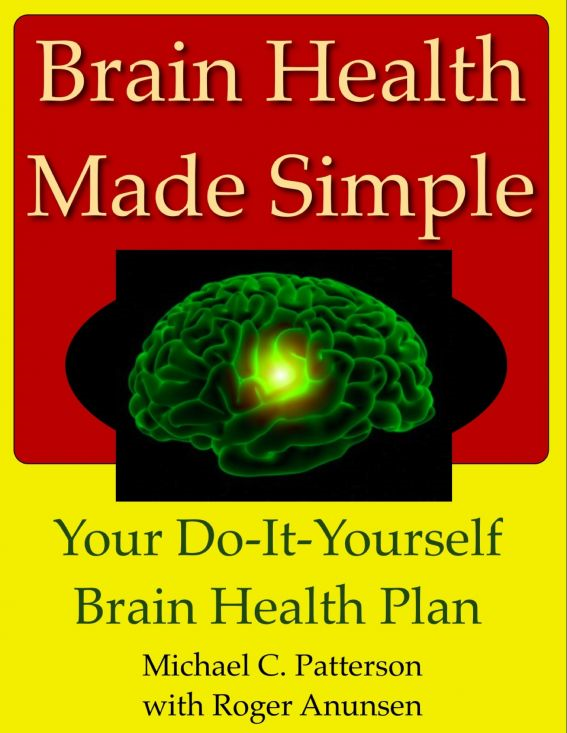 "Brain Health Made Simple: Your ""Do-It-Yourself"" Brain Health Plan"