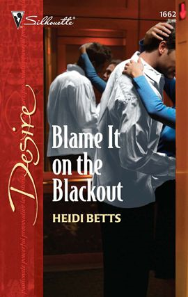Blame It on the Blackout By: Heidi Betts