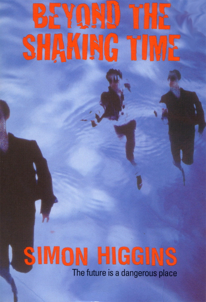 Beyond The Shaking Time By: Simon Higgins