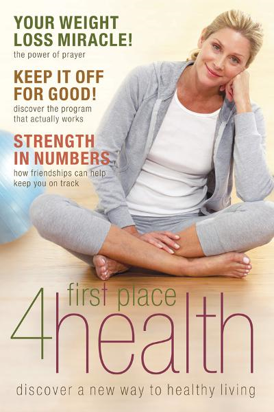 First Place 4 Health: Discover a New Way to Healthy Living By: Carole Lewis,Marcus Brotherton
