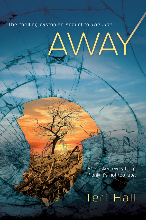 Away By: Teri Hall