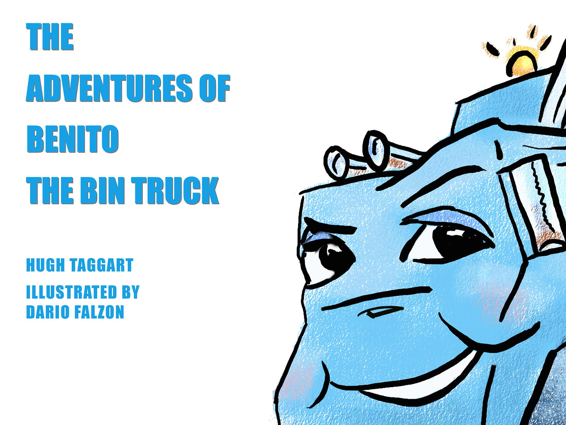 The Adventures of Benito the Bin Truck