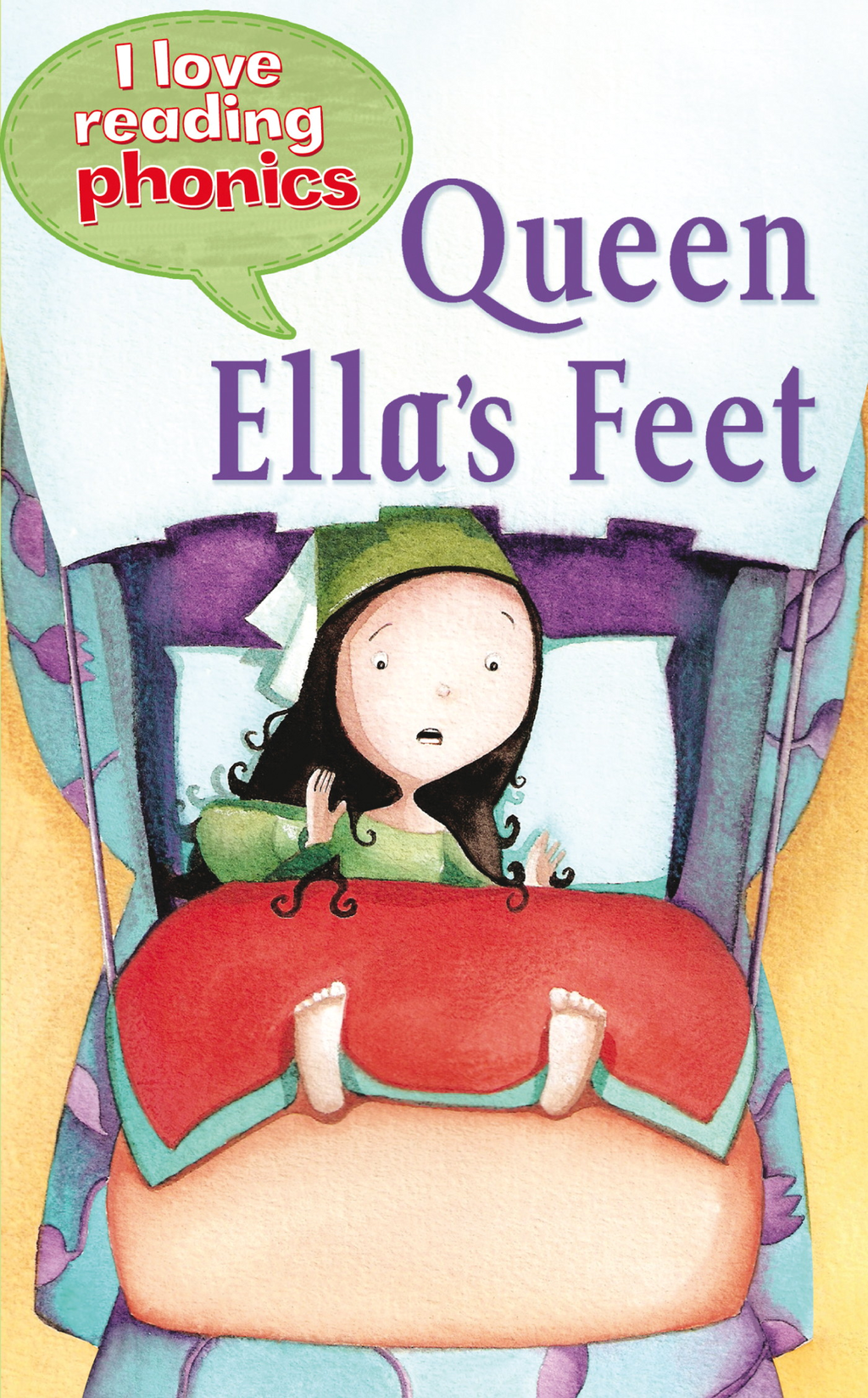 Queen Ella's Feet (I Love Reading Phonics Level 3)