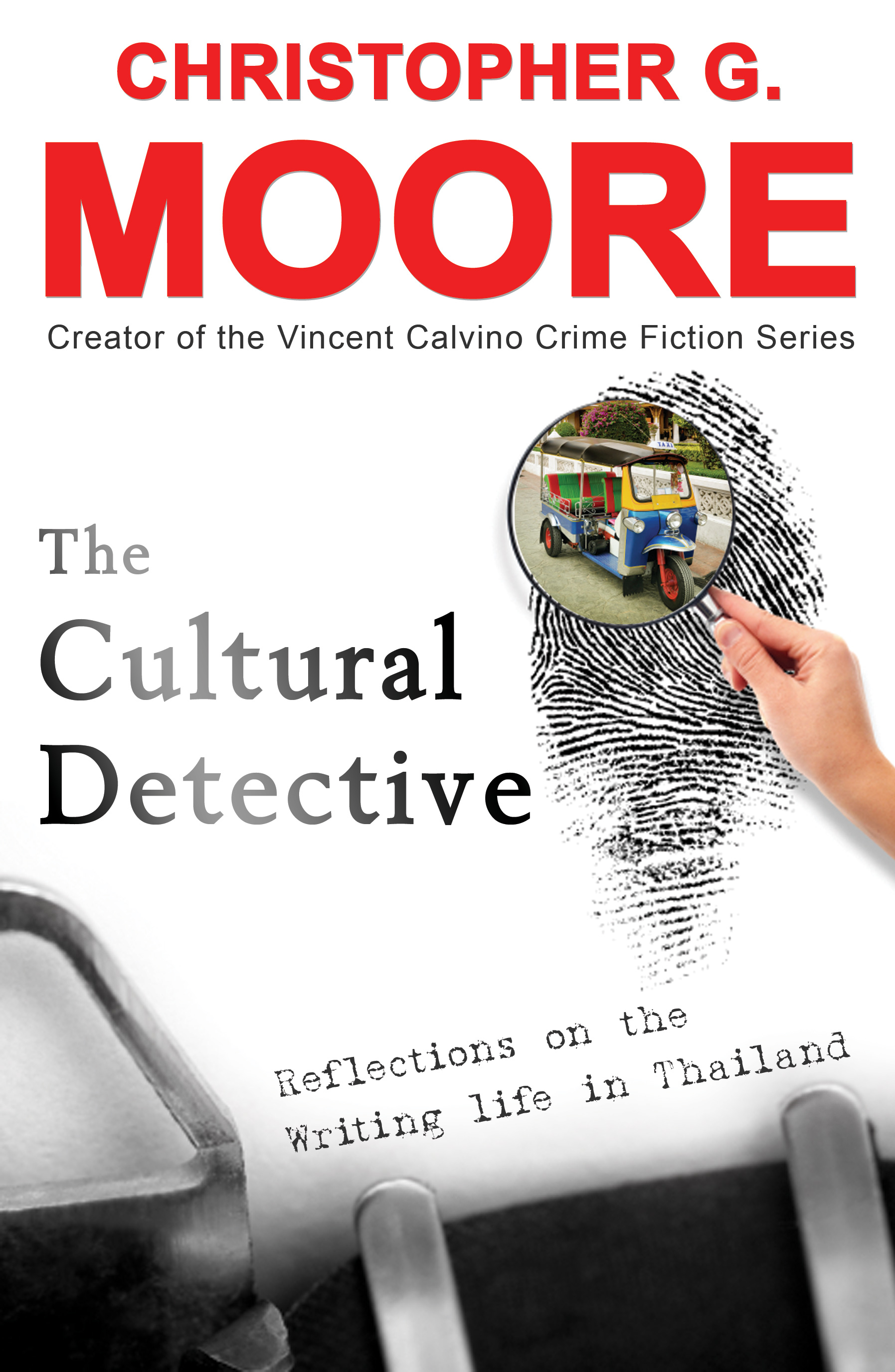 The Cultural Detective By: Christopher G. Moore