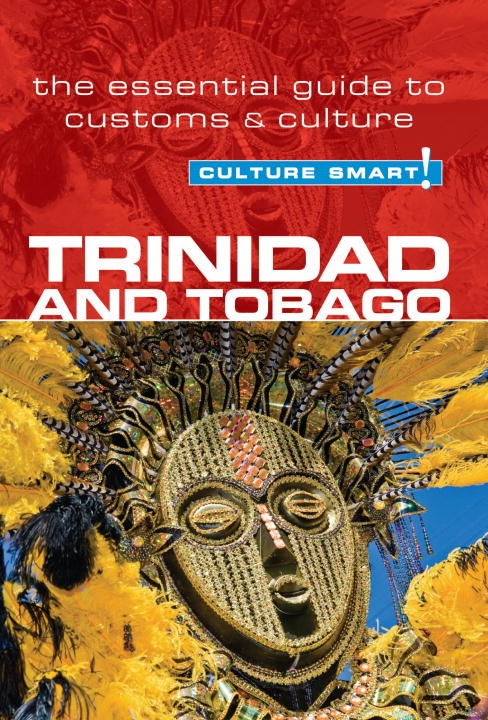 Trinidad & Tobago - Culture Smart! By: Tim Ewbank