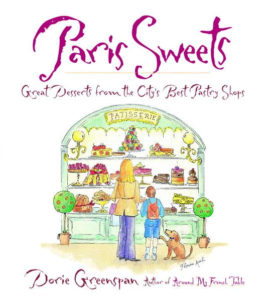Paris Sweets By: Dorie Greenspan