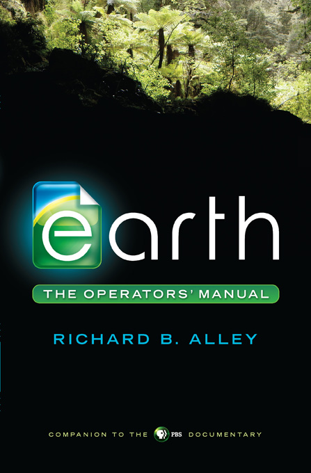 Earth: The Operators' Manual By: Richard B. Alley