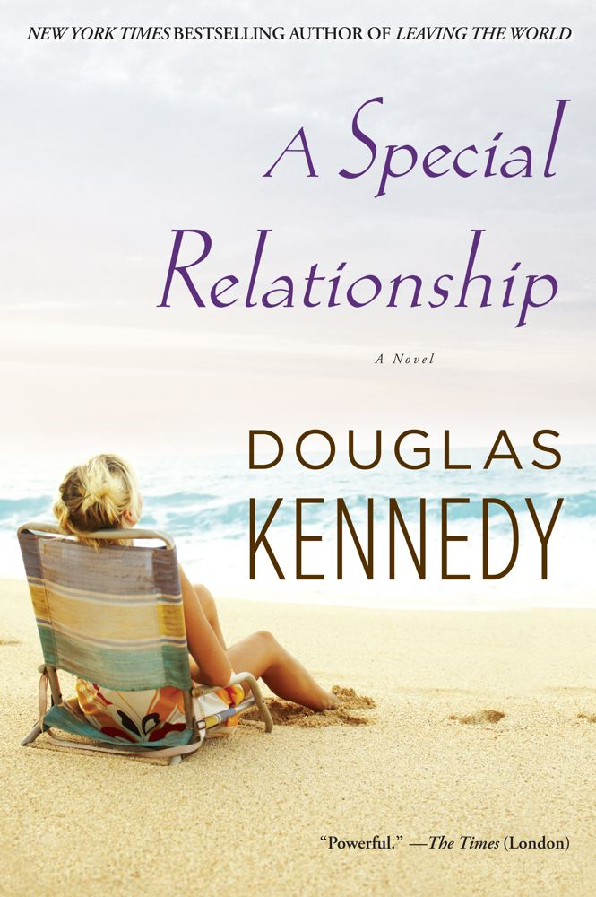 A Special Relationship By: Douglas Kennedy