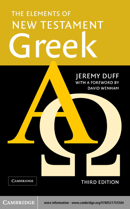 The Elements of New Testament Greek By: Duff, Jeremy