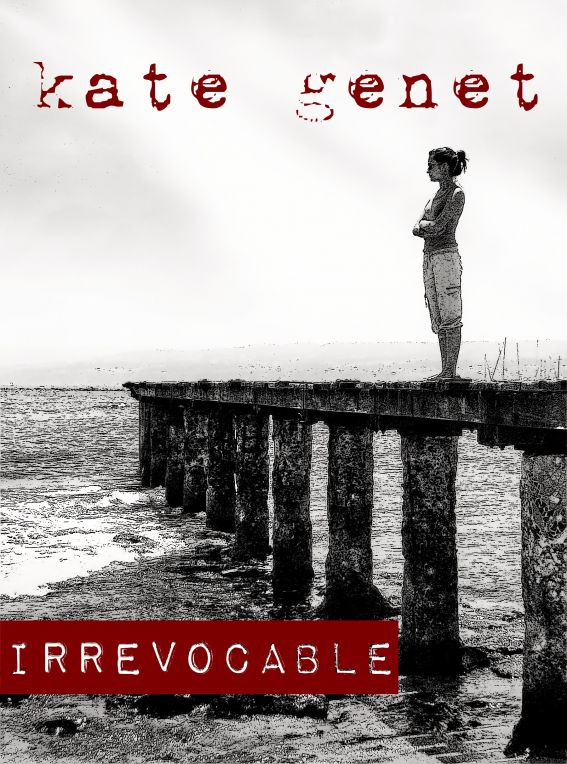 Irrevocable By: Kate Genet