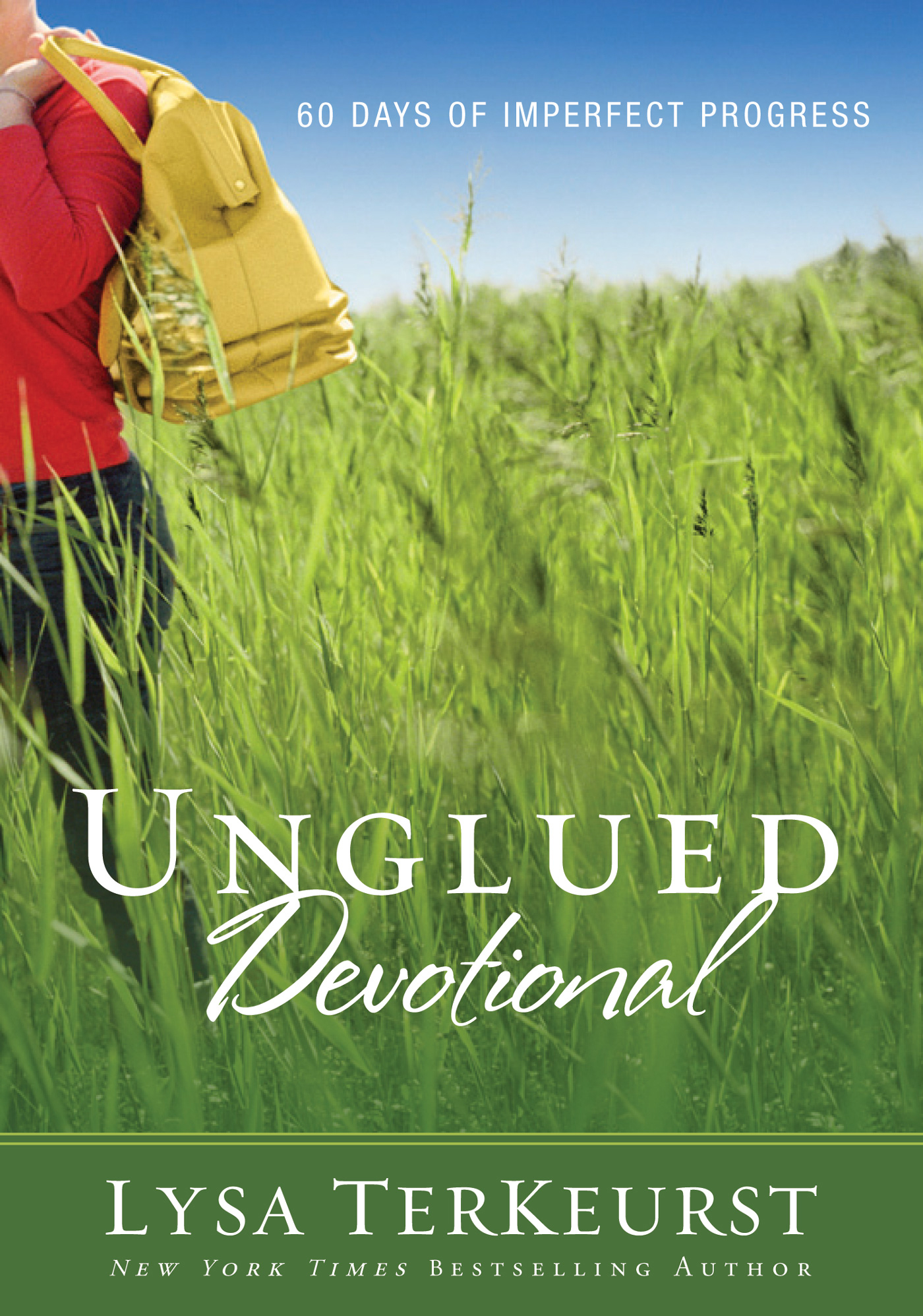 Unglued Devotional By: Lysa   TerKeurst
