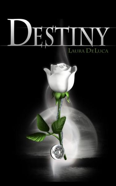 Destiny By: Laura DeLuca