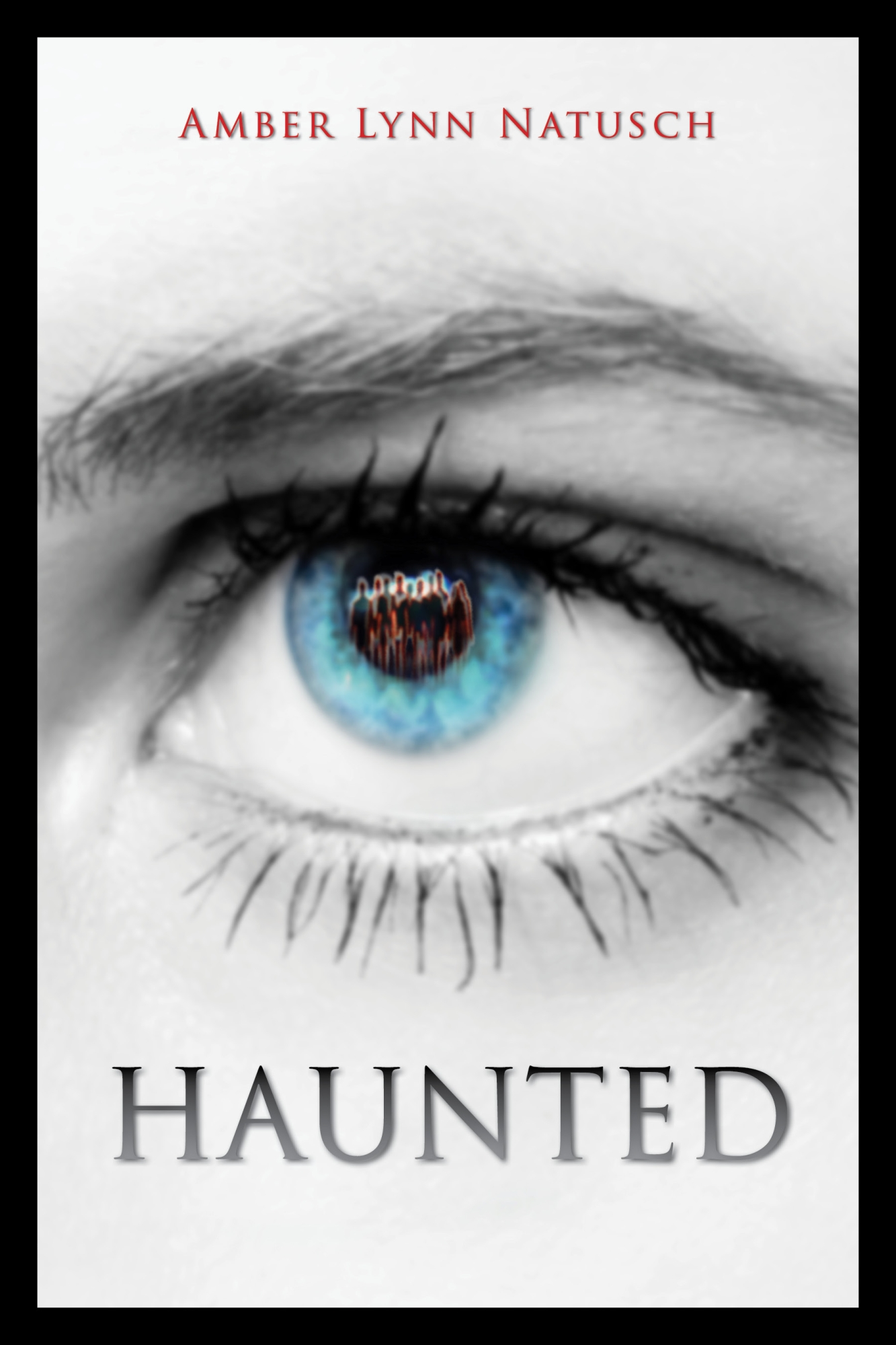 Amber Lynn Natusch - HAUNTED (Book 2 of The Caged Series)
