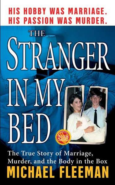 The Stranger In My Bed By: Michael Fleeman