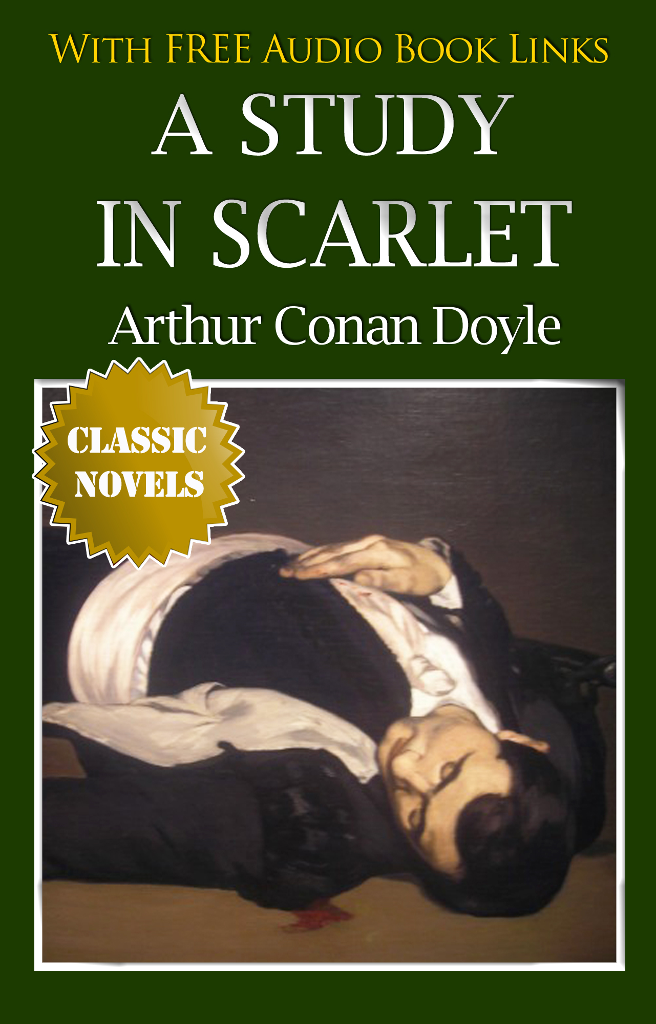 A STUDY IN SCARLET Classic Novels: New Illustrated