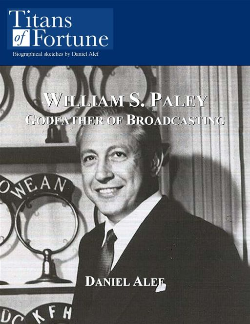 William S. Paley: Godfather Of Broadcasting