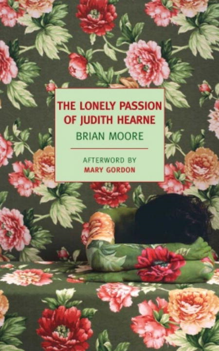 The Lonely Passion of Judith Hearne By: Brian Moore,Mary Gordon