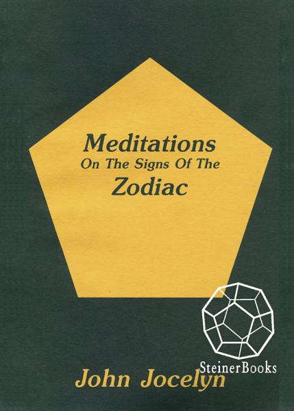 Meditations On the Signs of the Zodiac By: John Jocelyn