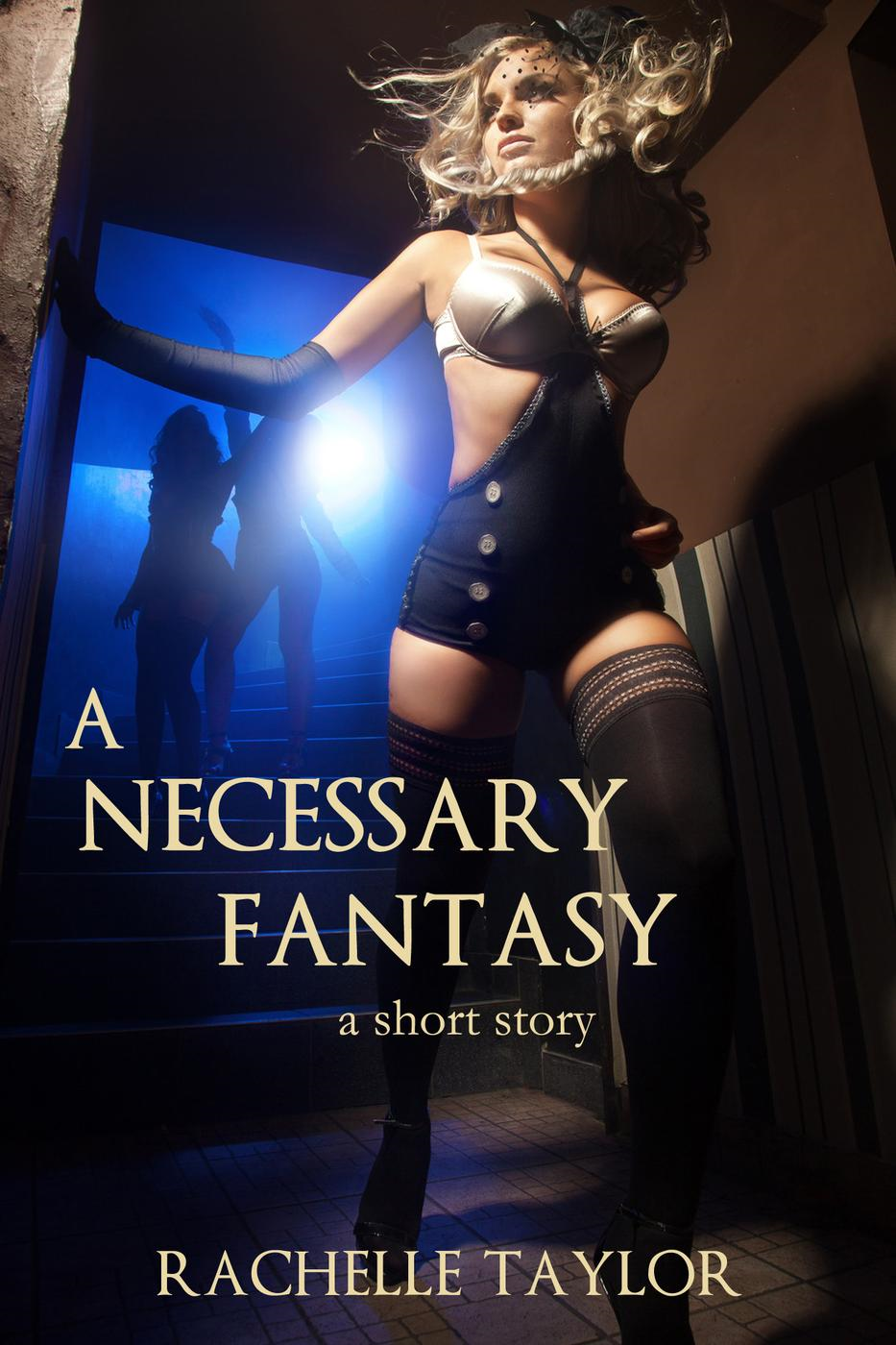 A Necessary Fantasy (A Short Story)